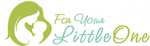 For Your Little One Coupon Codes & Deals 2019