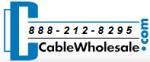 Cable Wholesale Coupon Codes & Deals 2019