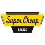 Super Cheap Signs 쿠폰