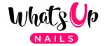 Whats Up Nails Coupon Codes & Deals 2020